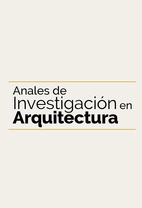 Anales de Investigación en Arquitectura - Universidad ORT Uruguay